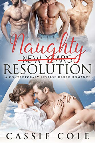 Book Cover of Naughty Resolution: A Contemporary Reverse Harem Romance