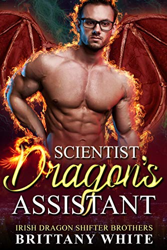 Book Cover of Scientist Dragon's Assistant (Irish Dragon Shifter Brothers Book 9)