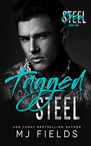 Book Cover of Tagged Steel: A Single Daddy Standalone Romance (Steel Crew Book 1)