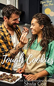 Book Cover of Tough Cookies (New Year New Me Book 1)
