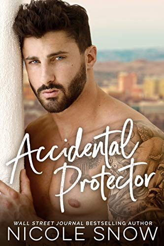 Book Cover of Accidental Protector: A Marriage Mistake Romance (Marriage Mistake Series Book 2)