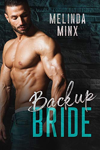 Book Cover of Backup Bride: A Brother's Best Friend Fake Marriage Romance