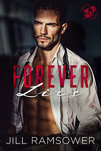 Book Cover of Forever Lies: A Mafia Romance (The Five Families Book 1)
