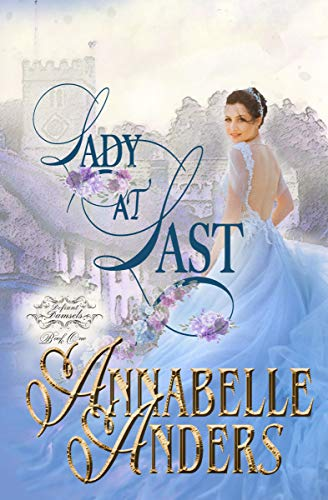 Book Cover of Lady At Last (Defiant Damsels Book 1)