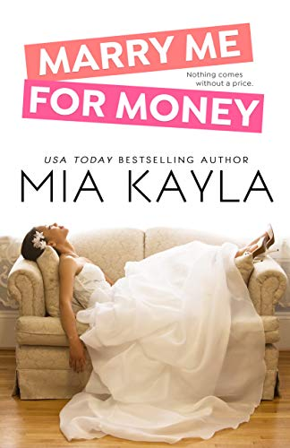 Book Cover of Marry Me for Money (Forever After Novel Book 1)