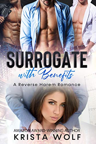 Book Cover of Surrogate with Benefits: A Reverse Harem Romance