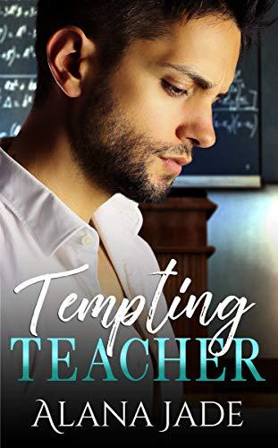 Book Cover of Tempting Teacher: A Student Professor College Romance