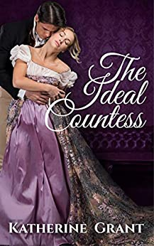 Book Cover of The Ideal Countess (The Countess Chronicles Book 1)