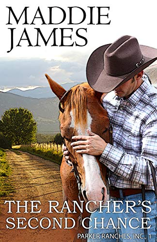 Book Cover of The Rancher's Second Chance: Rock Creek Ranch (Parker Ranches, Inc. Book 1)