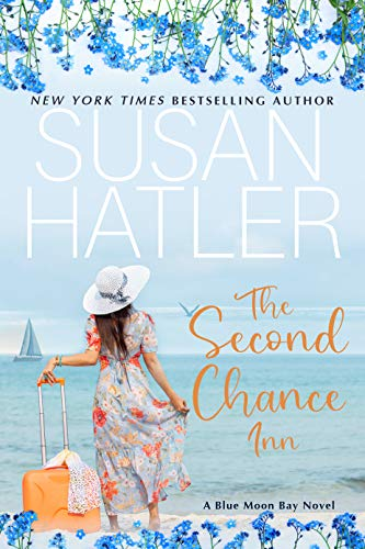 Book Cover of The Second Chance Inn: A Sweet Small Town Romance (Blue Moon Bay Book 1)