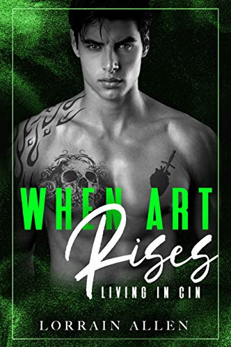 Book Cover of When Art Rises: Living in Cin: (A Dark High School Romance)
