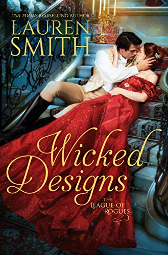 Book Cover of Wicked Designs (The League of Rogues Book 1)