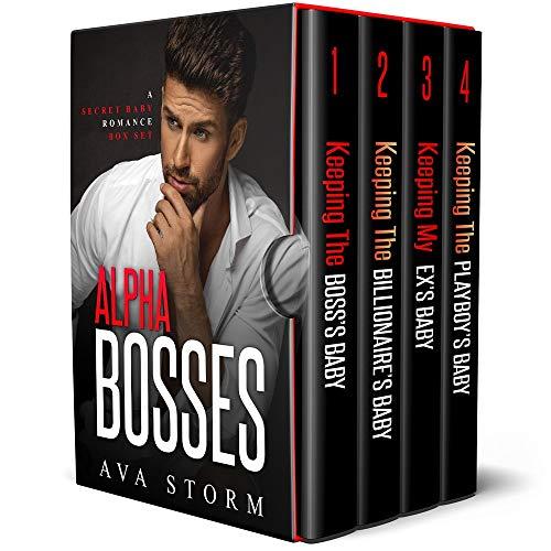 Book Cover of Alpha Bosses: A Secret Baby Romance Box Set