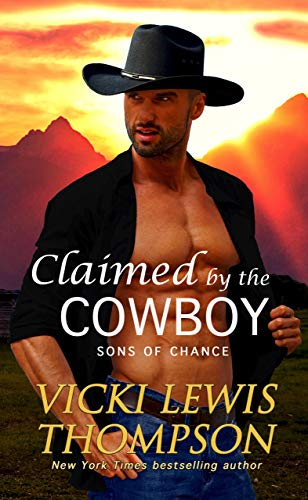 Book Cover of Claimed by the Cowboy (Sons of Chance Book 3)