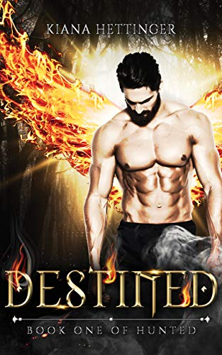 Book Cover of Destined: Paranormal Dark Romance (Hunted Book 1)