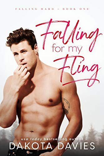 Book Cover of Falling for My Fling (Falling Hard Book 1)