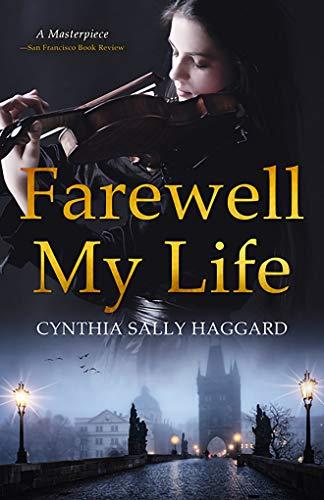 Book Cover of Farewell My Life: Buona Notte Vita Mia
