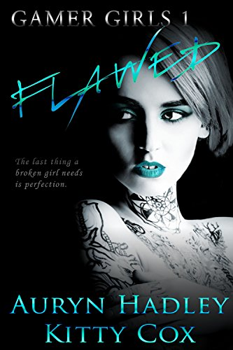 Book Cover of Flawed (Gamer Girls Book 1)