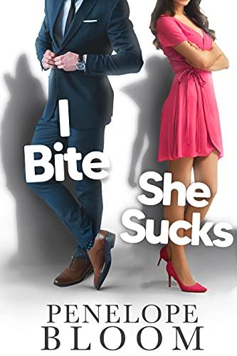 Book Cover of I Bite She Sucks: A Paranormal Werewolf Romantic Comedy