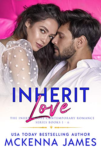 Book Cover of Inherit Love: The Inherit Love Contemporary Romance Series Books 1-6