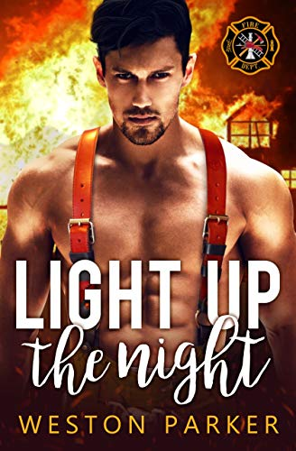 Book Cover of Light Up The Night (Searing Saviors Book 1)