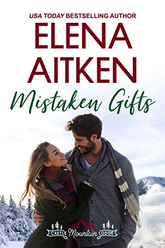Book Cover of Mistaken Gifts (A Castle Mountain Lodge Romance Book 3)