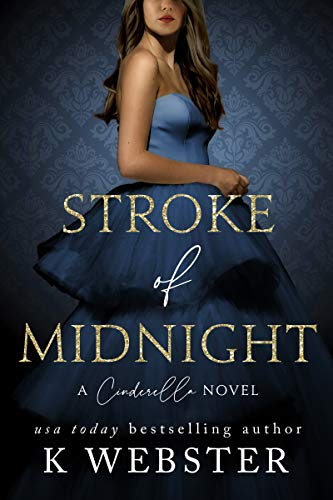 Book Cover of Stroke of Midnight: A Cinderella Novel