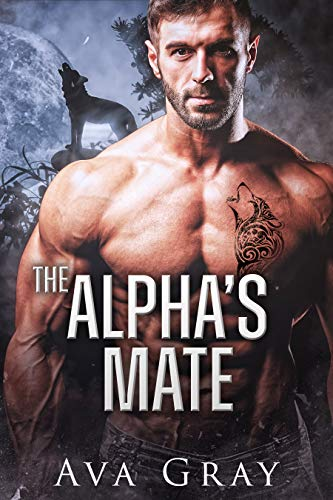 Book Cover of The Alpha's Mate (Everton Falls Mated Love Book 1)