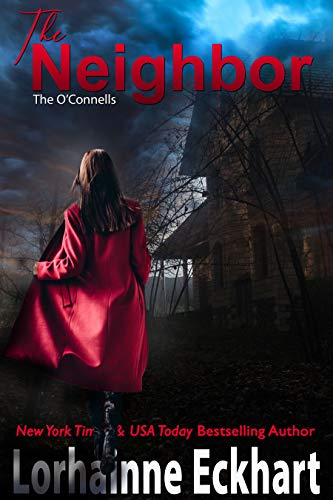 Book Cover of The Neighbor (The O'Connells Book 1)