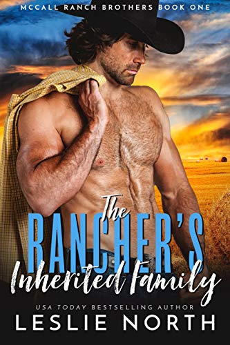 Book Cover of The Rancher's Inherited Family (McCall Ranch Brothers Book 1)