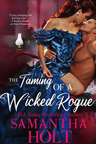 Book Cover of The Taming of a Wicked Rogue (The Lords of Scandal Row Book 1)