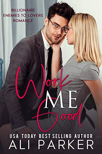 Book Cover of Work Me Good