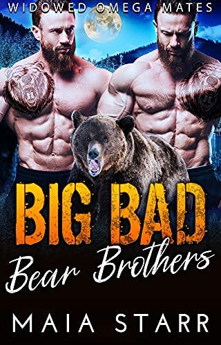Book Cover of Big Bad Bear Brothers (Widowed Omega Mates Book 2)