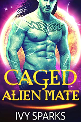 Book Cover of Caged Alien Mate: A Sci-Fi Alien Romance (Fated Mates of Adonia)