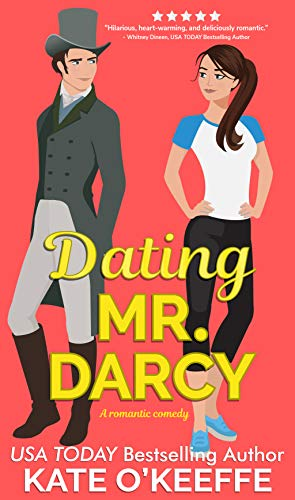Book Cover of Dating Mr. Darcy: A Sweet Romantic Comedy (Love Manor Romantic Comedy Book 1)