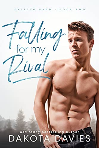 Book Cover of Falling for My Rival (Falling Hard Book 2)