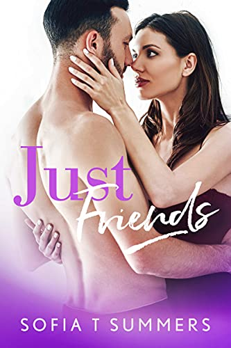 Book Cover of Just Friends: A Fake Marriage Secret Pregnancy Romance (Fake and Forbidden)