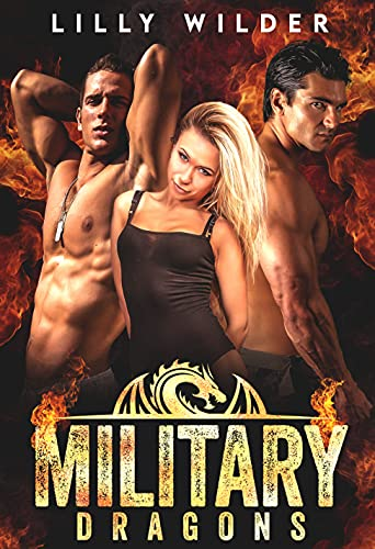 Book Cover of Military Dragons: Paranormal Menage Mating Romance