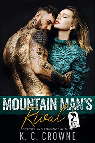 Book Cover of Mountain Man's Rival (Mountain Men of Liberty Book 13)
