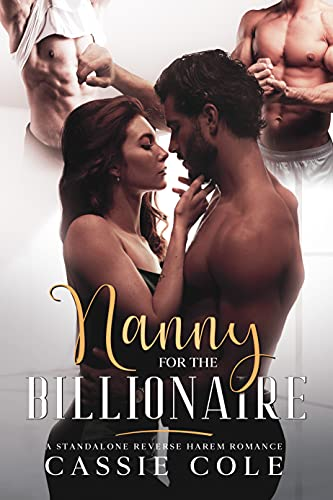 Book Cover of Nanny for the Billionaire: A Standalone Reverse Harem Romance