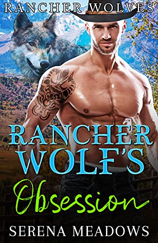 Book Cover of Rancher Wolf's Obsession: (Rancher Wolves)