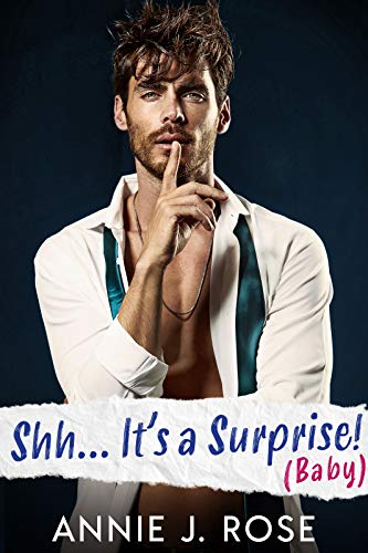 Book Cover of Shh... It's a Surprise! (Baby) (Small Town Romances)