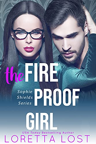 Book Cover of The Fireproof Girl (Sophie Shields Book 1)