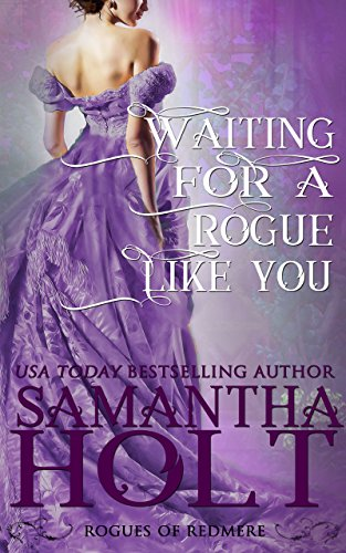 Book Cover of Waiting for a Rogue Like You (Rogues of Redmere Book 3)
