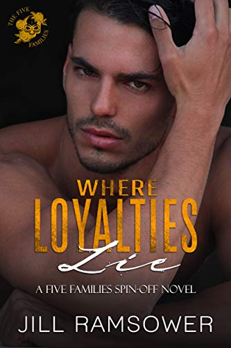 Book Cover of Where Loyalties Lie: A Five Families Spin-off Novel (The Five Families)