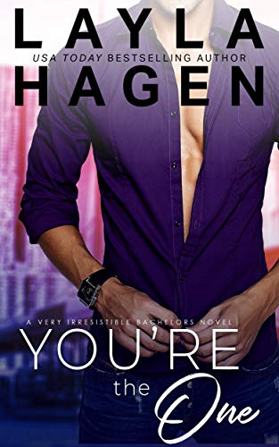 Book Cover of You're The One (Very Irresistible Bachelors Book 1)