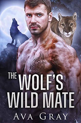 Book Cover of The Wolf's Wild Mate (Everton Falls Mated Love Book 2)