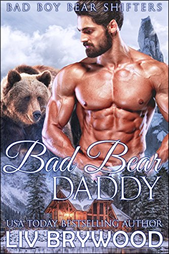 Book Cover of Bad Bear Daddy (Bad Boy Bear Shifters Book 2)
