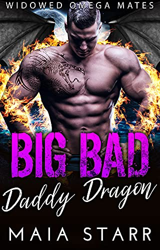 Book Cover of Big Bad Daddy Dragon (Widowed Omega Mates Book 3)