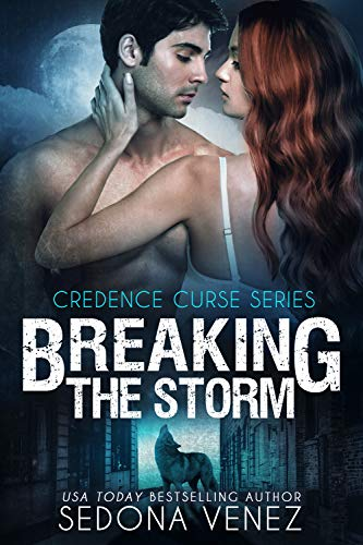 Book Cover of Breaking the Storm: | Paranormal BBW Shifter Romance (Credence Curse Book 1)